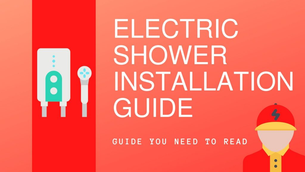 Electric Shower Installation Guide featured image