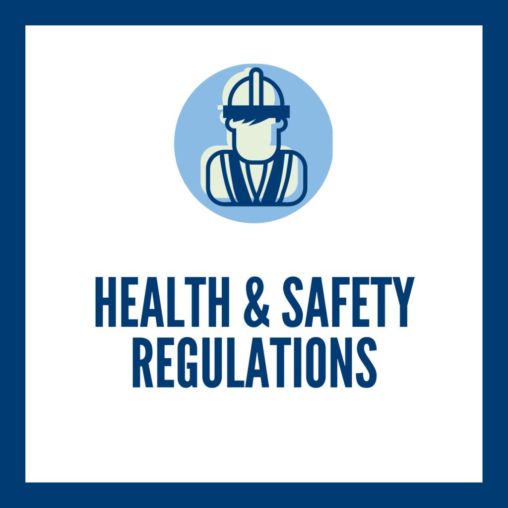 Health & Safety Regulations